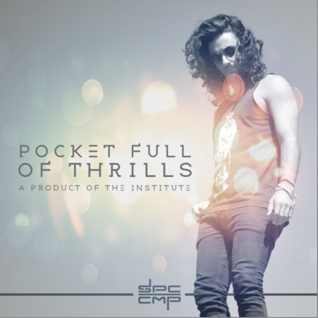 Pocket Full of Thrills by SPCCMP